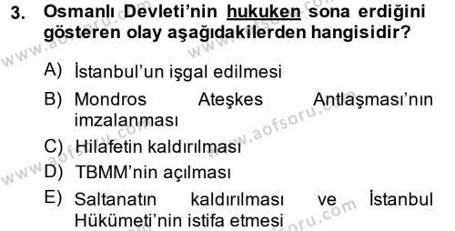 Atatürk İlkeleri Ve İnkılap Tarihi 2 Dersi 2014 - 2015 Yılı Ara Sınavı 3. Soru