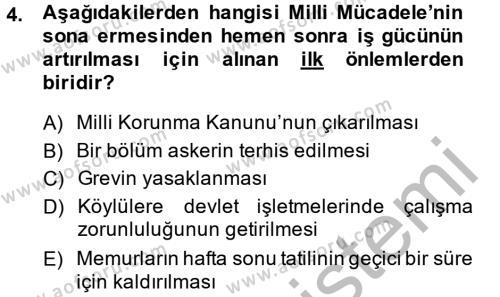 Lojistik Bölümü 4. Yarıyıl Atatürk İlkeleri Ve İnkılap Tarihi II Dersi 2015 Yılı Bahar Dönemi Ara Sınavı 4. Soru