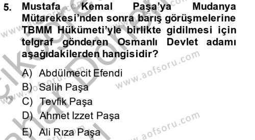 Lojistik Bölümü 4. Yarıyıl Atatürk İlkeleri Ve İnkılap Tarihi II Dersi 2015 Yılı Bahar Dönemi Ara Sınavı 5. Soru
