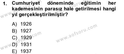 Atatürk İlkeleri Ve İnkılap Tarihi 2 Dersi 2014 - 2015 Yılı Dönem Sonu Sınavı 1. Soru