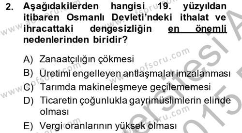 Atatürk İlkeleri Ve İnkılap Tarihi 2 Dersi 2014 - 2015 Yılı Dönem Sonu Sınavı 2. Soru