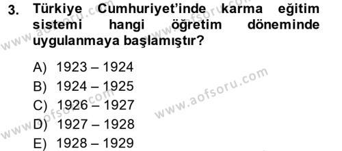 Atatürk İlkeleri Ve İnkılap Tarihi 2 Dersi 2014 - 2015 Yılı Dönem Sonu Sınavı 3. Soru