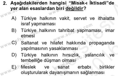 Kültürel Miras ve Turizm Bölümü 4. Yarıyıl Atatürk İlkeleri Ve İnkılap Tarihi II Dersi 2016 Yılı Bahar Dönemi Ara Sınavı 2. Soru