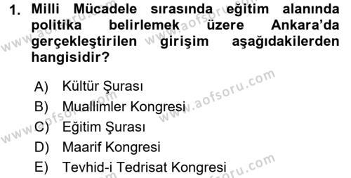 Atatürk İlkeleri Ve İnkılap Tarihi 2 Dersi 2015 - 2016 Yılı Tek Ders Sınavı 1. Soru