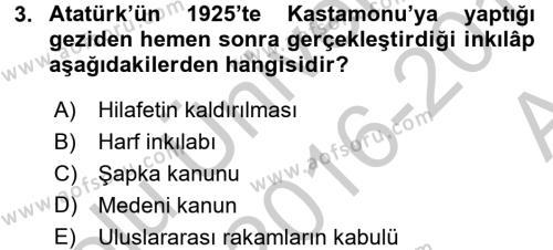 Atatürk İlkeleri Ve İnkılap Tarihi 2 Dersi 2016 - 2017 Yılı (Vize) Ara Sınavı 3. Soru
