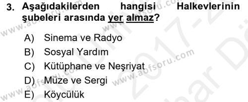 Atatürk İlkeleri Ve İnkılap Tarihi 2 Dersi 2017 - 2018 Yılı (Vize) Ara Sınav Soruları 3. Soru