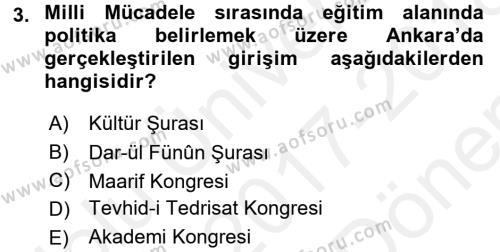 Atatürk İlkeleri Ve İnkılap Tarihi 2 Dersi 2017 - 2018 Yılı (Final) Dönem Sonu Sınav Soruları 3. Soru