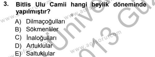 Tarih Bölümü 3. Yarıyıl Orta Çağ ve Yeni Çağ Türk Devletleri Tarihi Dersi 2013 Yılı Güz Dönemi Ara Sınavı 3. Soru
