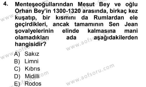 Orta Çağ ve Yeni Çağ Türk Devletleri Tarihi Dersi 2012 - 2013 Yılı (Final) Dönem Sonu Sınav Soruları 4. Soru