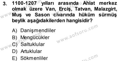 Orta Çağ ve Yeni Çağ Türk Devletleri Tarihi Dersi 2013 - 2014 Yılı Ara Sınavı 3. Soru