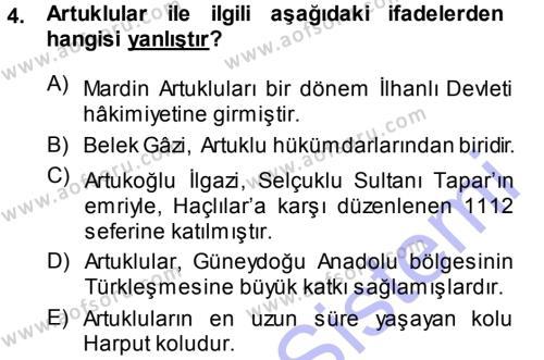 Orta Çağ ve Yeni Çağ Türk Devletleri Tarihi Dersi 2013 - 2014 Yılı Ara Sınavı 4. Soru