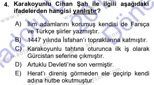 Orta Çağ ve Yeni Çağ Türk Devletleri Tarihi Dersi 2015 - 2016 Yılı Dönem Sonu Sınavı 4. Soru