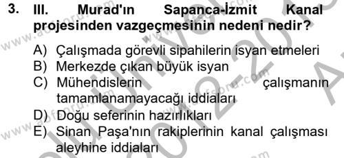 Tarih Bölümü 4. Yarıyıl Osmanlı Tarihi (1566-1789) Dersi 2013 Yılı Bahar Dönemi Ara Sınavı 3. Soru
