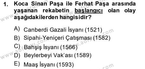 Tarih Bölümü 4. Yarıyıl Osmanlı Tarihi (1566-1789) Dersi 2014 Yılı Bahar Dönemi Ara Sınavı 1. Soru