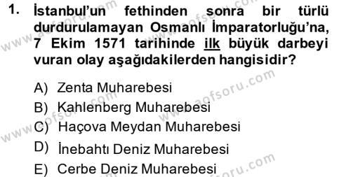 Tarih Bölümü 4. Yarıyıl Osmanlı Tarihi (1566-1789) Dersi 2014 Yılı Bahar Dönemi Dönem Sonu Sınavı 1. Soru
