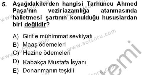Tarih Bölümü 4. Yarıyıl Osmanlı Tarihi (1566-1789) Dersi 2015 Yılı Bahar Dönemi Dönem Sonu Sınavı 5. Soru