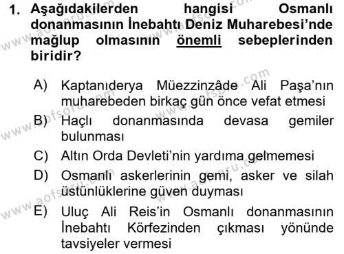 Tarih Bölümü 4. Yarıyıl Osmanlı Tarihi (1566-1789) Dersi 2016 Yılı Bahar Dönemi Ara Sınavı 1. Soru