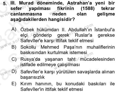 Tarih Bölümü 4. Yarıyıl Osmanlı Tarihi (1566-1789) Dersi 2016 Yılı Bahar Dönemi Ara Sınavı 5. Soru