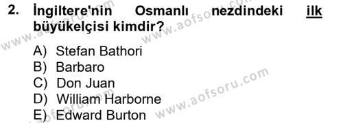 Osmanlı Tarihi (1566-1789) Dersi 2012 - 2013 Yılı Ara Sınavı 2. Soru