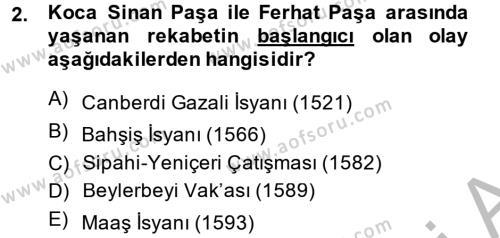 Osmanlı Tarihi (1566-1789) Dersi 2014 - 2015 Yılı Dönem Sonu Sınavı 2. Soru