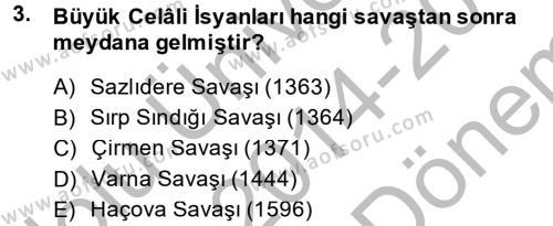 Osmanlı Tarihi (1566-1789) Dersi 2014 - 2015 Yılı Dönem Sonu Sınavı 3. Soru