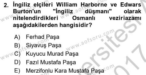 Osmanlı Tarihi (1566-1789) Dersi 2016 - 2017 Yılı Ara Sınavı 2. Soru