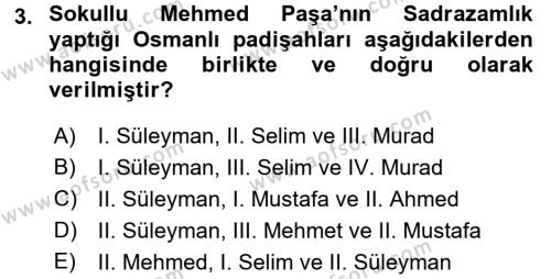 Osmanlı Tarihi (1566-1789) Dersi 2016 - 2017 Yılı Ara Sınavı 3. Soru