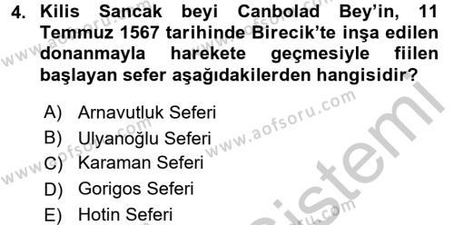 Osmanlı Tarihi (1566-1789) Dersi 2016 - 2017 Yılı Ara Sınavı 4. Soru