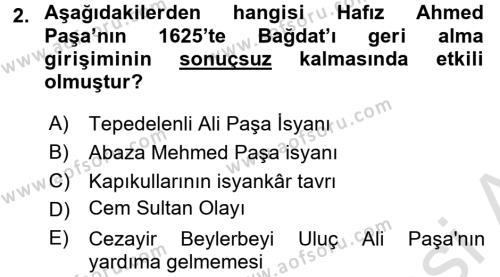 Osmanlı Tarihi (1566-1789) Dersi 2016 - 2017 Yılı Dönem Sonu Sınavı 2. Soru