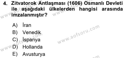 Osmanlı Tarihi (1566-1789) Dersi 2016 - 2017 Yılı Dönem Sonu Sınavı 4. Soru