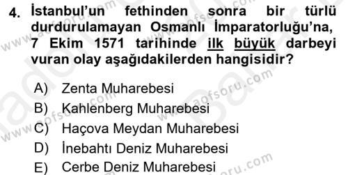 Osmanlı Tarihi (1566-1789) Dersi 2017 - 2018 Yılı (Vize) Ara Sınavı 4. Soru