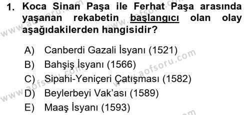 Osmanlı Tarihi (1566-1789) Dersi 2017 - 2018 Yılı Dönem Sonu Sınavı 1. Soru