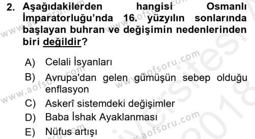 Osmanlı Tarihi (1566-1789) Dersi 2017 - 2018 Yılı Dönem Sonu Sınavı 2. Soru