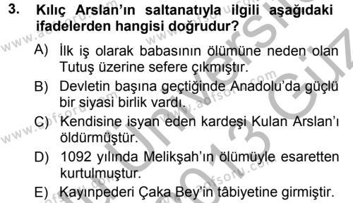 Tarih Bölümü 3. Yarıyıl Türkiye Selçuklu Tarihi Dersi 2013 Yılı Güz Dönemi Ara Sınavı 3. Soru