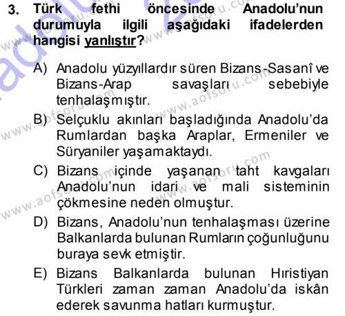 Tarih Bölümü 3. Yarıyıl Türkiye Selçuklu Tarihi Dersi 2014 Yılı Güz Dönemi Ara Sınavı 3. Soru