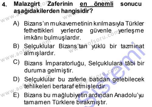 Türkiye Selçuklu Tarihi Dersi 2013 - 2014 Yılı Ara Sınavı 4. Soru