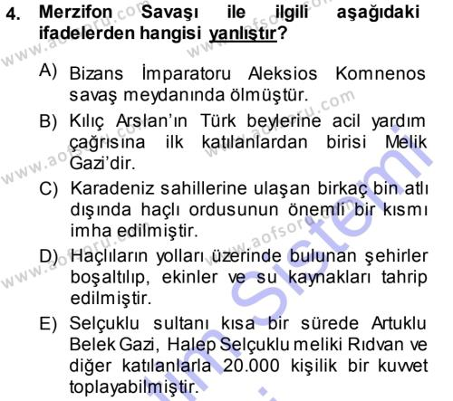 Türkiye Selçuklu Tarihi Dersi 2013 - 2014 Yılı Dönem Sonu Sınavı 4. Soru