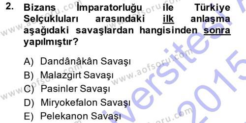 Tarih Bölümü 3. Yarıyıl Türkiye Selçuklu Tarihi Dersi 2015 Yılı Güz Dönemi Ara Sınavı 2. Soru