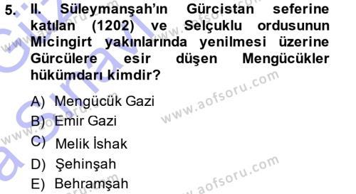 Tarih Bölümü 3. Yarıyıl Türkiye Selçuklu Tarihi Dersi 2015 Yılı Güz Dönemi Ara Sınavı 5. Soru