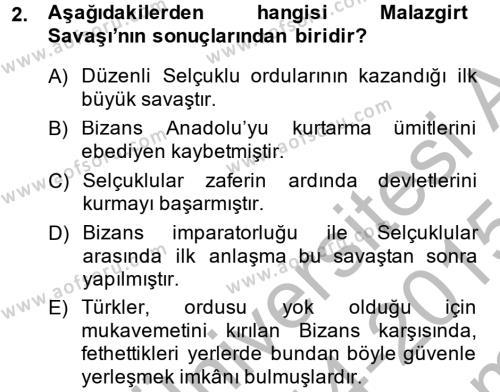Türkiye Selçuklu Tarihi Dersi 2014 - 2015 Yılı (Final) Dönem Sonu Sınav Soruları 2. Soru