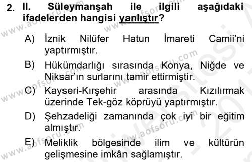 Türkiye Selçuklu Tarihi Dersi 2016 - 2017 Yılı Dönem Sonu Sınavı 2. Soru