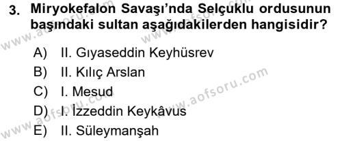 Türkiye Selçuklu Tarihi Dersi 2016 - 2017 Yılı Dönem Sonu Sınavı 3. Soru