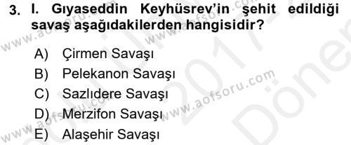 Türkiye Selçuklu Tarihi Dersi 2017 - 2018 Yılı Dönem Sonu Sınavı 3. Soru