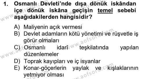 Tarih Bölümü 4. Yarıyıl Osmanlı'da İskan ve Göç Dersi 2013 Yılı Bahar Dönemi Dönem Sonu Sınavı 1. Soru