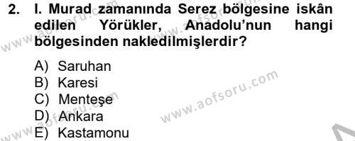 Osmanlı´da İskan ve Göç Dersi 2012 - 2013 Yılı Dönem Sonu Sınavı 2. Soru