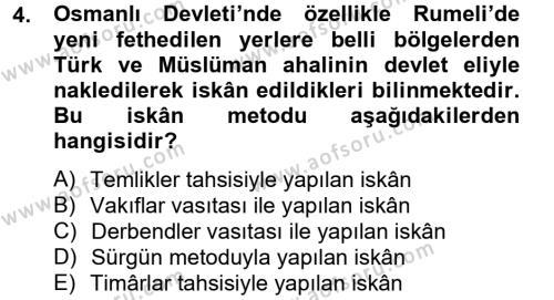Tarih Bölümü 4. Yarıyıl Osmanlı'da İskan ve Göç Dersi 2013 Yılı Bahar Dönemi Dönem Sonu Sınavı 4. Soru
