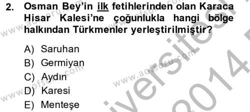 Tarih Bölümü 4. Yarıyıl Osmanlı'da İskan ve Göç Dersi 2014 Yılı Bahar Dönemi Dönem Sonu Sınavı 2. Soru