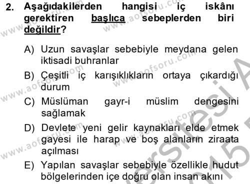 Tarih Bölümü 4. Yarıyıl Osmanlı'da İskan ve Göç Dersi 2015 Yılı Bahar Dönemi Ara Sınavı 2. Soru