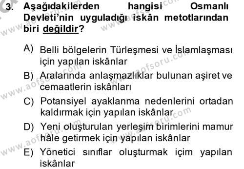 Osmanlı´da İskan ve Göç Dersi 2014 - 2015 Yılı Ara Sınavı 3. Soru