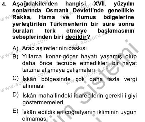 Osmanlı´da İskan ve Göç Dersi 2014 - 2015 Yılı Ara Sınavı 4. Soru